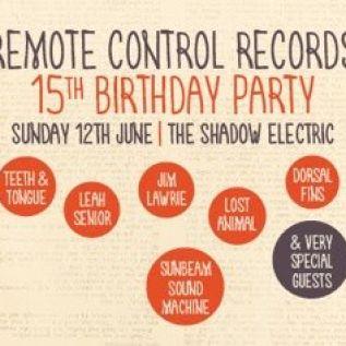 Remote Control Records 15th Birthday!